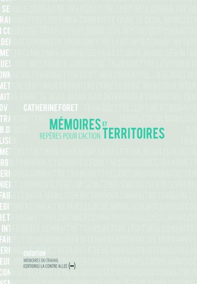 Mémoires et Territoires, repères pour l'action