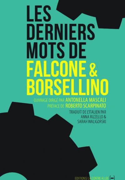Les derniers mots de Falcone et Borsellino